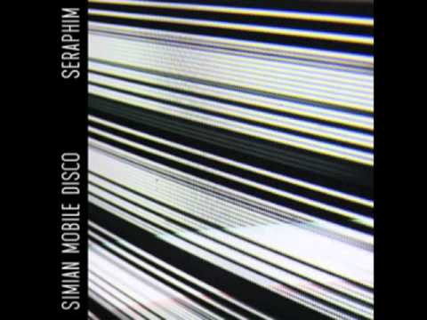 Simian Mobile Disco - Seraphim (Exclusive From Annie Mac&#039;s Show)