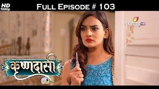 Krishnadasi - 16th June 2016 - कृष्णदासी - Full Episode HD