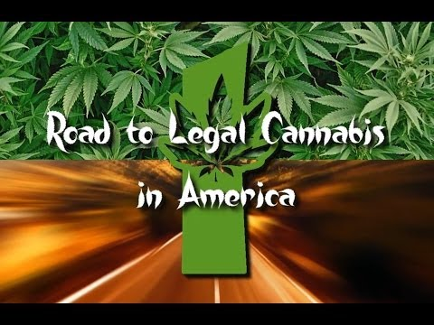 Road to Legal Cannabis in America 1 (New Documentary)