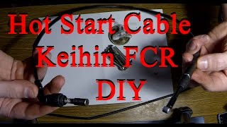 DIY Keihin FCR MX 39 hot start cable assembly