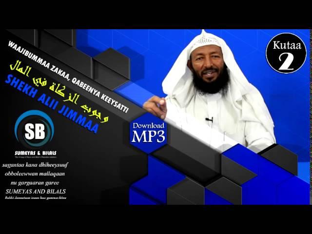Shekh Ali Jimmaa, Zakah Part 2