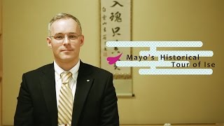 Mayo's Historical Tour of Ise vol.1