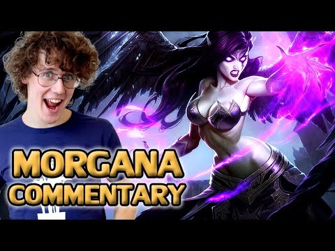 ♥ LoL Commentary - Morgana