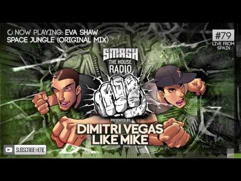Dimitri Vegas & Like Mike - Smash The House Radio #79