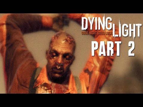 Dying Light Walkthrough Part 2 - FIRST ASSESSMENT - (FULL GAME) 1080p PC PS4 Xbox One
