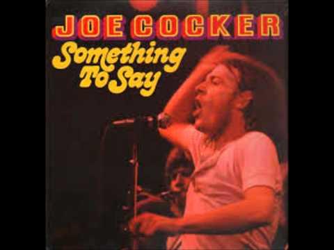 Joe Cocker - Change In Louise