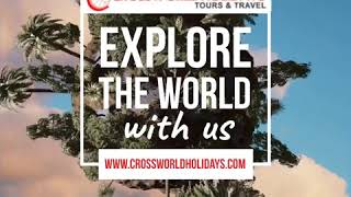 Crossworld Holidays - Visit different places and explore the world with Crossworld Holidays.
