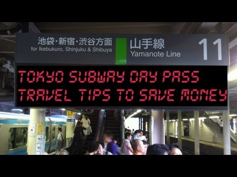 Tokyo Travel Tip: Day Passes That Save Money [Tokyo Furii Kippu]