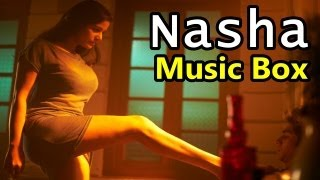 Nasha - Nasha Music Box | Poonam Pandey | All Songs