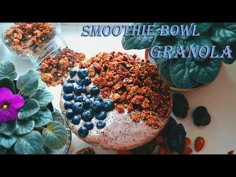 Smoothie Bowl + Granola Recipe || Смузи-боул + Рецепт Гранолы
