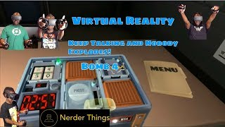 (VR) Keep Talking and Nobody Explodes - Bomb 4