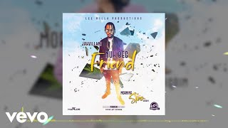 Jahvillani - Nuh Beg Friend (Official Audio)