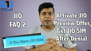 Hindi | Reliance JIO SIM, Activate JIO Preview Offer, Get JIO SIM After Denial