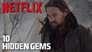 10 Hidden Gems on Netflix to Watch Now! (TV Shows) 2018