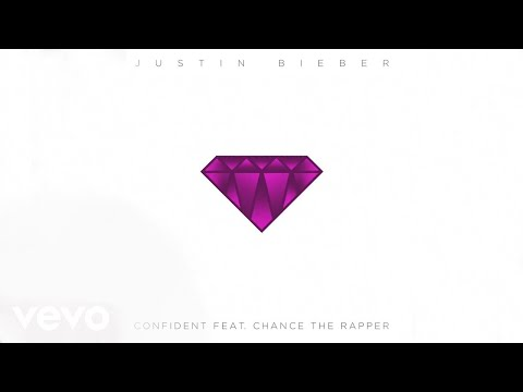Download Justin Bieber  Confident Audio ft Chance The Rapper