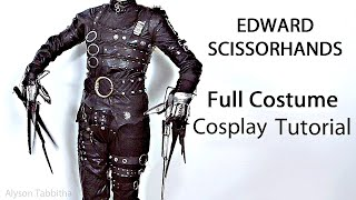 Edward Scissorhands Costume Guide - Cosplay Tutorial