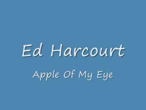 Ed Harcourt Apple Of My Eye