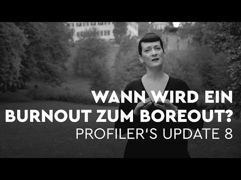 Wann wird ein Burnout zu einem Boreout? - Profiler's Update 8
