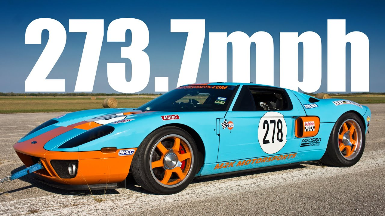 273mph Ford Gt Texas Mile Youtube