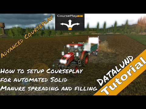 How to set up Courseplay for automated Solid Manure - Farming Simulator 17 Courseplay Tutorial