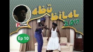 Abu Bilal Episode 10 du 6 Juin - Avec Kouthia