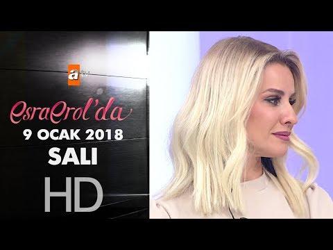 Esra Erol'da 9 Ocak 2018 Salı - 522. bölüm