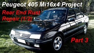 Peugeot 405 Mi16x4 Project - Part 3 - Rear End Rust Repair (1/2)
