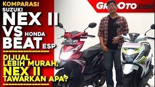 Komparasi Suzuki Nex II VS Honda BeAT Sporty eSP 2018 | Komparasi Review | GridOto