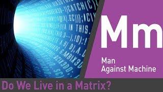 Do We Live in a Matrix? | Through The Wormhole With Morgan Freeman