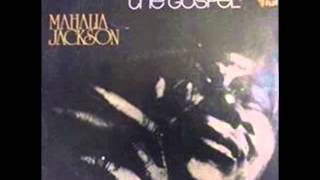 Watch Mahalia Jackson He