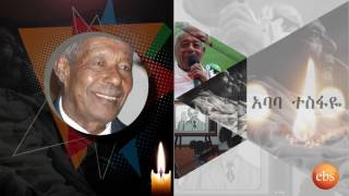 EBS TV Sends its Condolence for the Death of Artist Tesfaye Sahilu