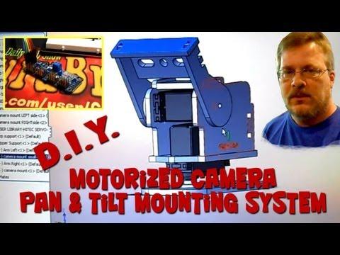 DIY Motorized Pan & Tilt Camera Mounting System - Part 1