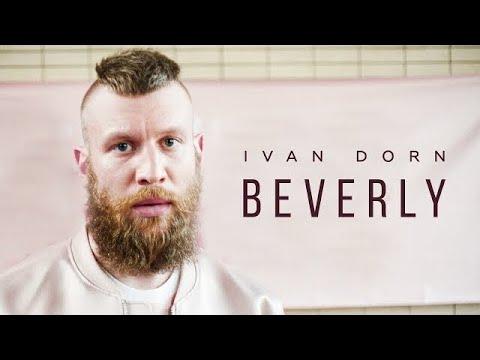 Ivan Dorn - Beverly