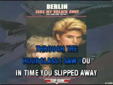 Berlin   Take My Breath Away