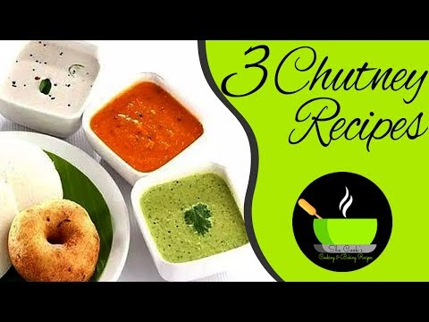 TOP 3 South Indian Chutneys | Quick and Easy Chutney Recipe | 3 Best Indian Chutney Recipes