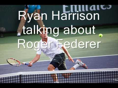 Ryan Harrison talking about ロジャー フェデラー