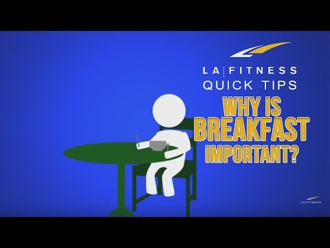Why is breakfast important? - Quick Tips - LA Fitness