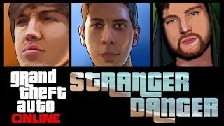Grand Theft Auto 5 Online - Stranger Danger