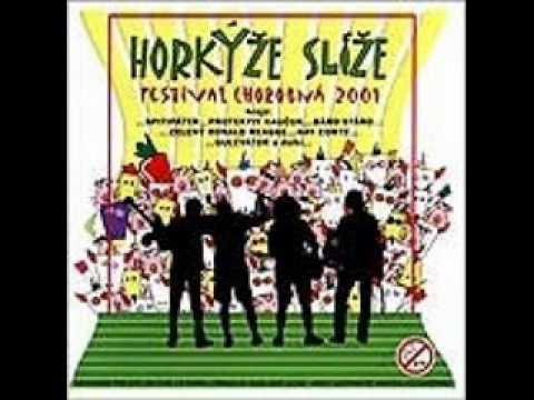 Horkyze Slize - Organista Na Choruse