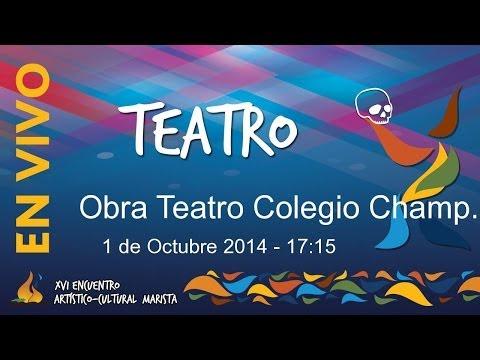 Encuentro Marista de Teatro 2014 - Obra Colegio Champagnat