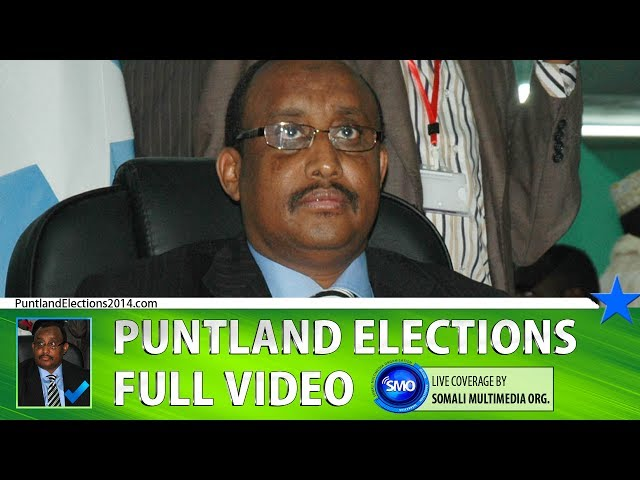 PUNTLAND ELECTIONS 2014 (Full) Part 3