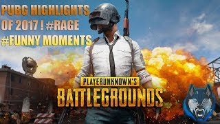 Werewolf Gaming #PUBG highlights of 2017 ! rage and funny moments ! missing those days