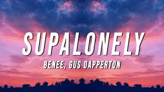 Download lagu BENEE - Supalonely (Lyrics) ft. Gus Dapperton