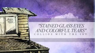 Watch Pierce The Veil Stained Glass Eyes And Colorful Tears video