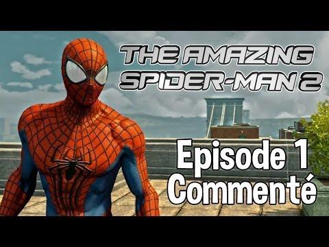 The Amazing Spider-man 2 - Episode 1 - Spider-man Reprend Du Service - Let's Play Commenté Fr video