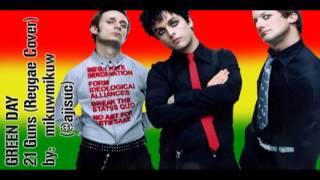 Download Lagu Green Day - 21 Guns [Reggae Version by @ajisuc] Gratis STAFABAND
