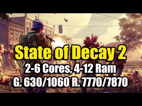 State of Decay 2 на слабом ПК (2-6 Cores, 4-12 Ram, GeF 630/1060 Rad, 7770/7870)