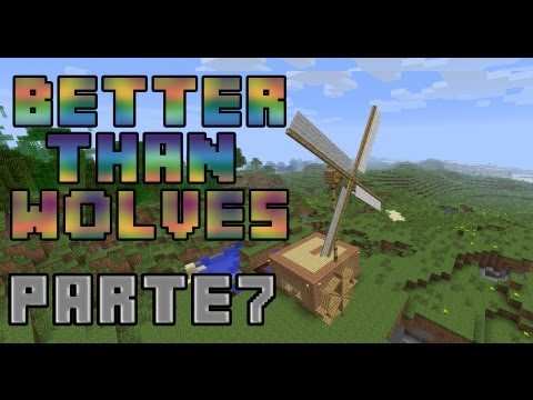 Minecraft MODS - BETTER THAN WOLVES - Parte 7 - FINAL