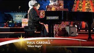 Paul Cardall Silent Night National Christmas Tree Lighting 2018