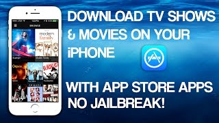 Download TV Shows & Movies On iPhone Using App Store Apps (NO JAILBREAK) | 2018!